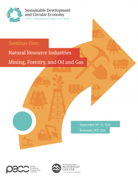 Sustainable Development and Circular Economy (Seminar 1): Natural Resource Industries – Mining, Forestry, and Oil & Gas | Bozeman, Montana, USA | September 20-23, 2017